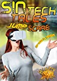 SINtech Tales Jump Scare (Halloween With The Kreme 2019 Book 10)