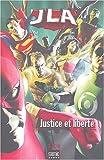 JLA Nouvel ordre mondial - Justice et liberté