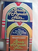 Parade of popular hits (Reader's Digest Songbook) 0895773279 Book Cover