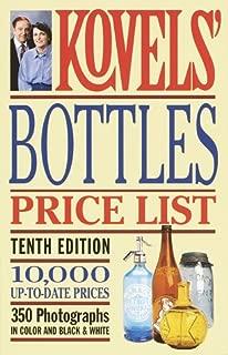 Kovels' Bottles Price List - 10th Edition (Kovels' Bottle Price List)