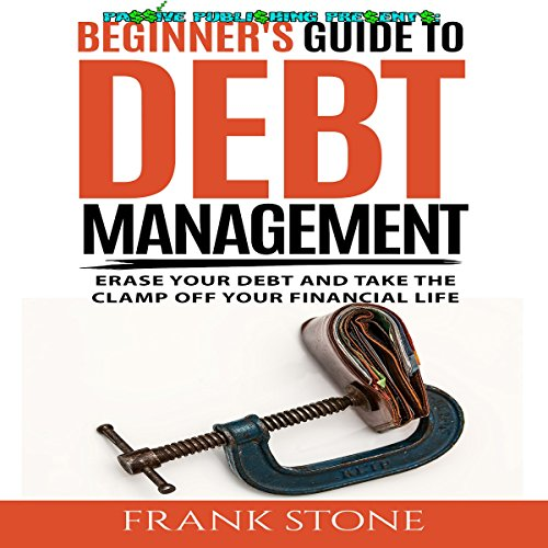 Beginner's Guide to Debt Management audiobook cover art