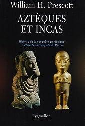 livre Aztèques et Incas : Grandeur et décadence de deux empires fabuleux