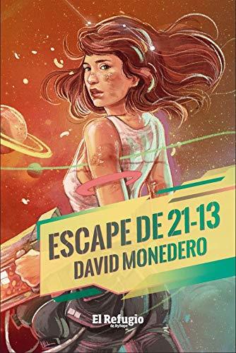 Escape de 21-13 (NARRATIVA)