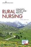 Rural Nursing, Fifth Edition: Concepts, Theory, and Practice