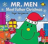 Mr. Men Meet Father Christmas (Mr. Men & Little Miss Celebrations)
