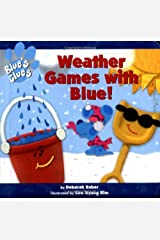 Weather Games With Blue (Blues Clues) Board book