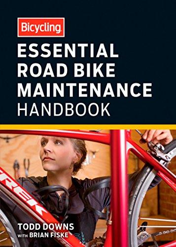 Bicycling Essential Road Bike Maintenance Handbook (English Edition)