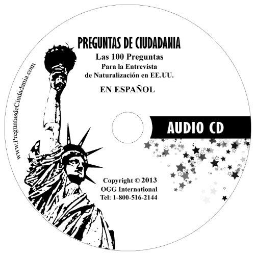 Las 100 Preguntas De Ciudadania En Espanol Para La Entrevista Audio Cd