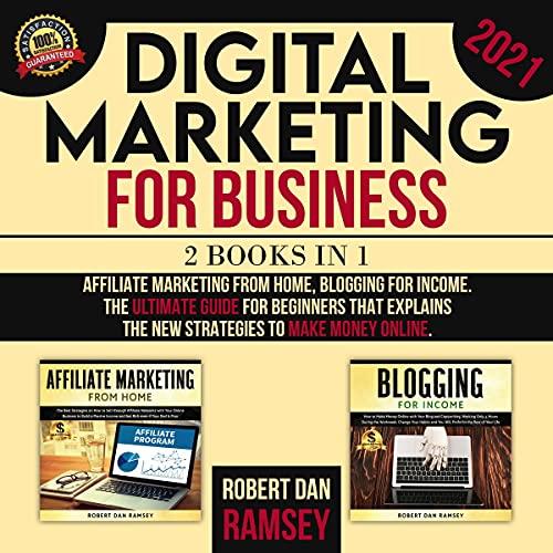 Digital Marketing for Business 2021: 2 Books in 1 cover art