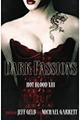 Dark Passions: Hot Blood XIII Paperback