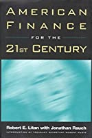 American Finance for the 21st Century