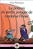 Le potiron du jardin potager de madame Potier