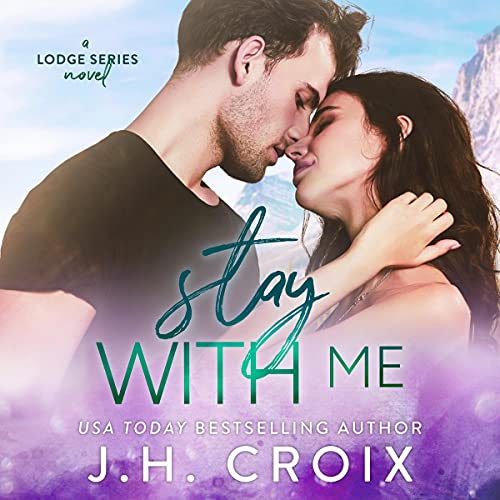 Stay with Me Audiobook By J. H. Croix cover art