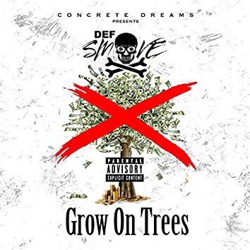Grow on Trees