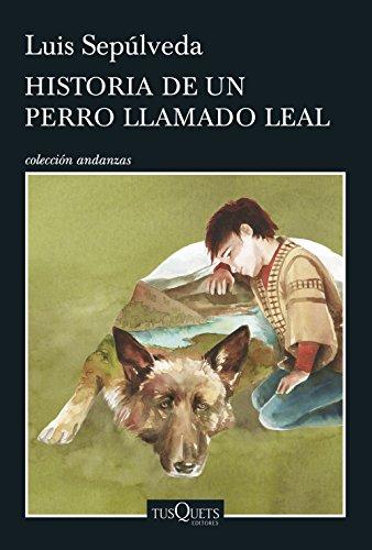 Historia de un perro llamado Leal [Lingua spagnola]