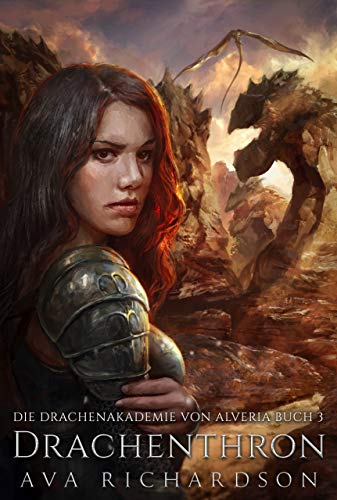Drachenthron (Die Drachenakademie von Alveria 3)