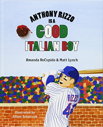 Anthony Rizzo is a Good Italian Boy