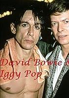 David Bowie & Iggy Pop