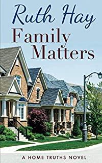 Family Matters (Home Truths)