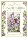"The Flower Fairies Complete Collection: Containing One Copy Each of the Eight Hardback Titles (""Spring"", ""Summer"", ""Autumn"", ""Winter"", ""Wayside"", ""Garden"", ""Alphabet"", ""Trees"")"