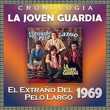 La Joven Guardia Cronología - El Extraño del Pelo Largo (1969)