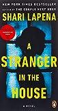 A Stranger in the House: A Novel