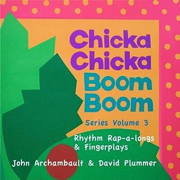 Chicka Chicka Boom Boom Series Vol 3 Rhythm Rap-a-longs & Fingerplays