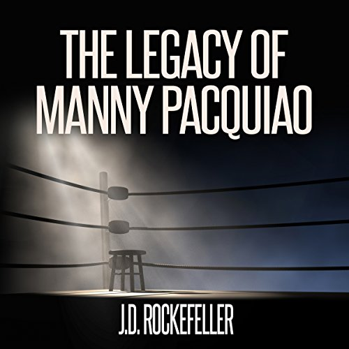 The Legacy of Manny Pacquiao audiobook cover art