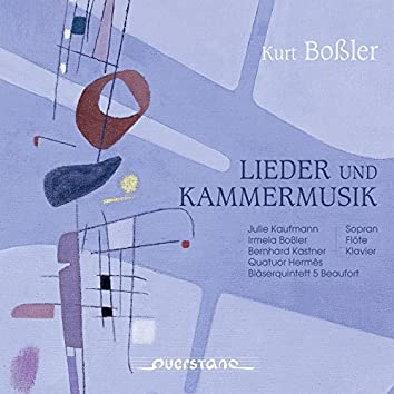 Lieder und Kammermusik