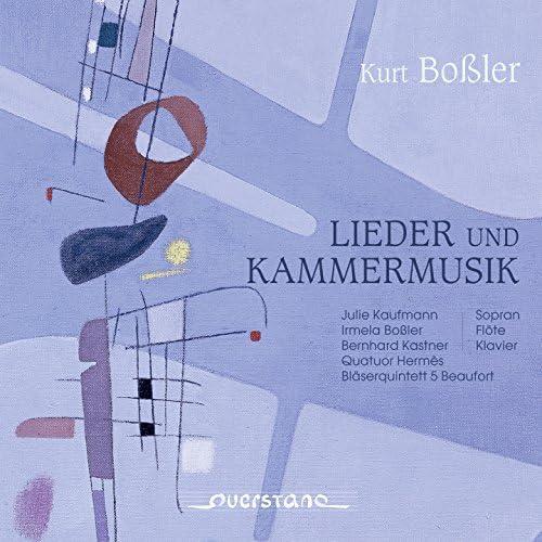 Irmela Bossler, Quatuor Hermès, Bläserquintett 5 Beaufort
