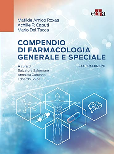 Compendio di farmacologia generale e speciale