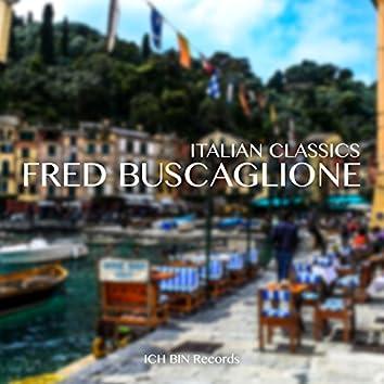 Fred Buscaglione - Italian Classics
