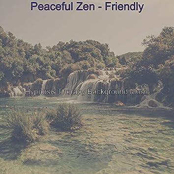 Peaceful Zen - Friendly