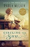 Circling the Sun: A Novel (Paperback)