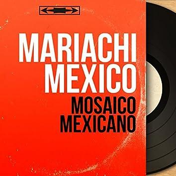 Mosaico Mexicano (Mono Version)