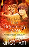 The Dreaming Spires (The Changeling Book 1)