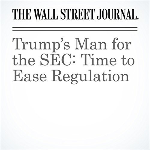 Trump's Man for the SEC: Time to Ease Regulation copertina