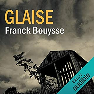 Glaise                   By:                                                                                                                                 Franck Bouysse                               Narrated by:                                                                                                                                 Hervé Carrasco                      Length: 9 hrs and 45 mins     Not rated yet     Overall 0.0