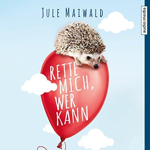 Rette mich, wer kann                   Autor:                                                                                                                                 Jule Maiwald                               Sprecher:                                                                                                                                 Stephanie Kellner                      Spieldauer: 6 Std. und 8 Min.     9 Bewertungen     Gesamt 4,0