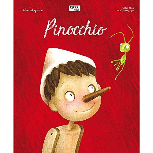 Pinocchio. Fiabe intagliate. Ediz. a colori (Sassi junior) (Tapa dura)