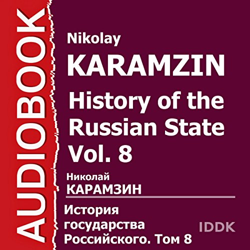 History of the Russian State, Vol. 8 [Russian Edition] audiobook cover art