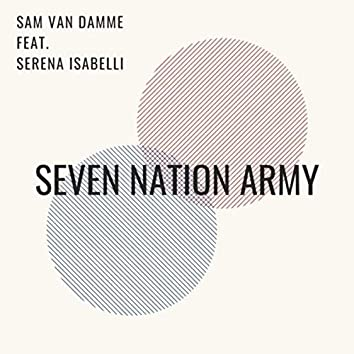 Seven Nation Army (feat. Serena Isabelli)