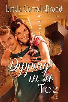 Dipping In A Toe by [Linda Carroll-Bradd]