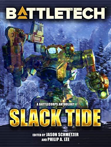 BattleTech: Slack Tide: A BattleTech Anthology (English Edition)