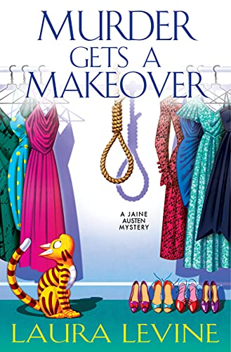 Murder Gets a Makeover (A Jaine Austen Mystery Book 18) by [Laura Levine]