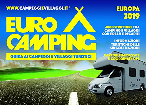 Guida Eurocamping Europa. Guida ai campeggi e villaggi turistici