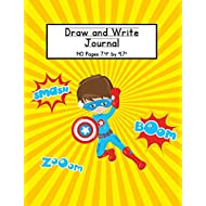 Boy Superhero Draw and Write Journal: Composition Book for Kids With Primary Lines and Half Blank Space for Drawing Pictures - 140 Pages