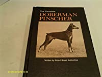 The Complete Doberman Pinscher 0876051107 Book Cover