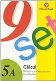 Nou set calcul (tomo 5a): multiplicar per una xifra amb mes dificultades (Nou-Set (nadal))