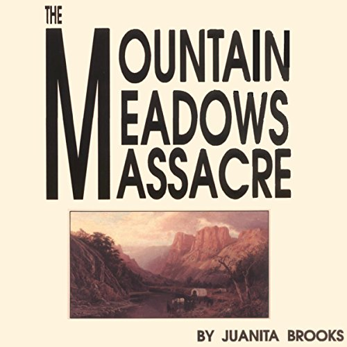The Mountain Meadows Massacre audiobook cover art